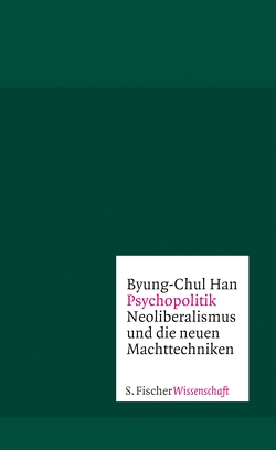 Psychopolitik von Han,  Byung-Chul