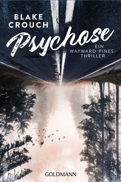 Psychose von Crouch,  Blake, Fricke,  Kerstin