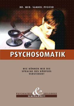 Psychosomatik von Pfeifer,  Samuel