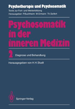 Psychosomatik in der inneren Medizin von Blunk,  R., Czogalik,  D., Diederichs,  P., Enke,  H., Ermann,  M., Freyberger,  H., Kettler,  A.R., Künsebeck,  H.-W., Lempa,  W., Maas,  G., Riehl,  A., Rudolf,  G., Schlewinski,  E., Speidel,  H., Studt,  H.H., Studt,  Hans H., Wirsching,  M.