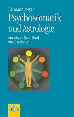 Psychosomatik und Astrologie von Meyer,  Hermann