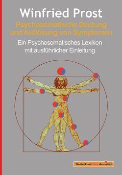Psychosomatische Deutung und Auflösung von Symptomen von Prost,  Winfried