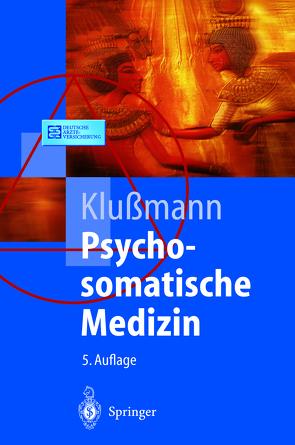 Psychosomatische Medizin von Ackenheil,  M., Klussmann,  Rudolf, Wesiack,  W.