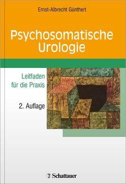 Psychosomatische Urologie von Günthert,  Ernst A