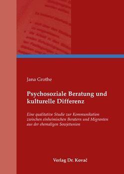 Psychosoziale Beratung und kulturelle Differenz von Grothe,  Jana