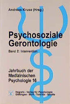 Psychosoziale Gerontologie von Kruse,  Andreas