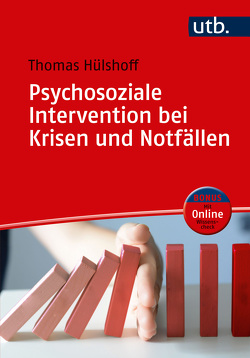 Psychosoziale Intervention bei Krisen und Notfällen von Hülshoff,  Thomas