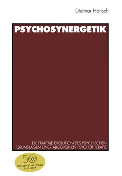 Psychosynergetik von Hansch,  Dietmar