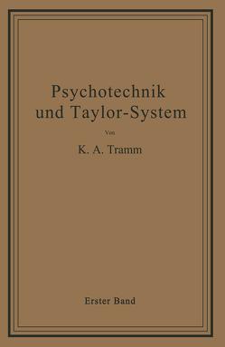 Psychotechnik und Taylor-System von Tramm,  K. A.