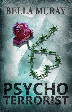 Psychoterrorist von Bella,  Muray