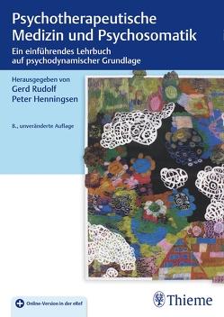 Psychotherapeutische Medizin und Psychosomatik von Henningsen,  Peter, Rudolf,  Gerd