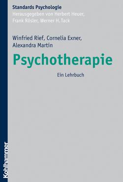 Psychotherapie von Exner,  Cornelia, Heuer,  Herbert, Martin,  Alexandra, Rief,  Winfried, Roesler,  Frank, Tack,  Werner H.
