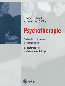 Psychotherapie von Bach,  Martin F., Brack,  U, Eckert,  Jochen, Lauth,  G., Reimer,  C., Schmeling-Kludas,  C., Sydow,  K. von, Wilke,  E