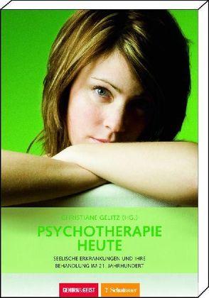 Psychotherapie heute von Gelitz,  Christiane