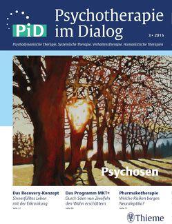 Psychotherapie im Dialog – Psychosen von Schauenburg,  Henning, Wilms,  Bettina