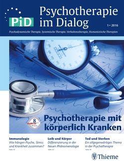 Psychotherapie im Dialog – Psychotherapie mit körperlich Kranken von Broda,  Michael, Stein,  Barbara