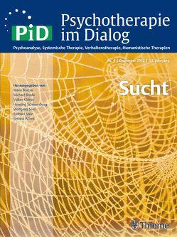 Psychotherapie im Dialog – Sucht von Broda,  Michael, Lieb,  Hans, Wilms,  Bettina