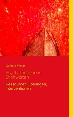 Psychotherapie in Stichworten von Vilmar,  Gerhard
