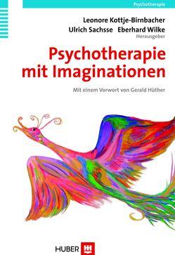 Psychotherapie mit Imaginationen von Kottje-Birnbacher,  Leonore, Sachsse,  Ulrich, Wilke,  Eberhard