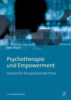 Psychotherapie und Empowerment von Brock,  Inés