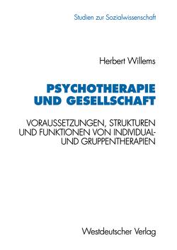 Psychotherapie und Gesellschaft von Willems,  Herbert
