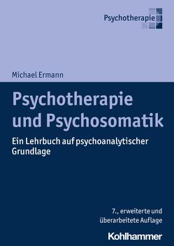 Psychotherapie und Psychosomatik von Ermann,  Michael, Hermann,  Lars
