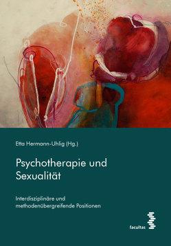 Psychotherapie und Sexualität von Hermann-Uhlig,  Etta