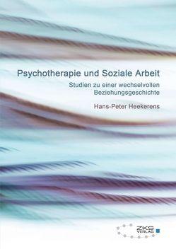 Psychotherapie und Soziale Arbeit von Heekerens,  Hans-Peter
