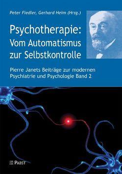 Psychotherapie: Vom Automatismus zur Selbstkontrolle von Fiedler,  Peter, Heim,  Gerhard