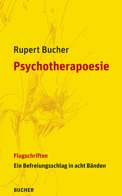 Psychotherapoesie von Bucher,  Rupert