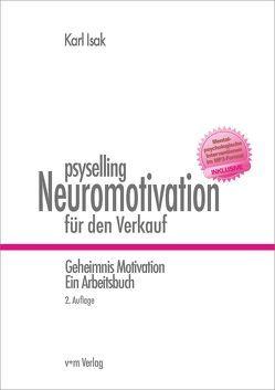 psyselling – Neuromotivation für den Verkauf von Isak,  Karl