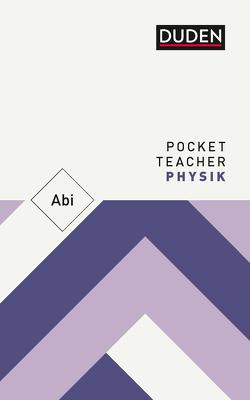 Pocket Teacher Abi Physik von Götz,  Hans-Peter