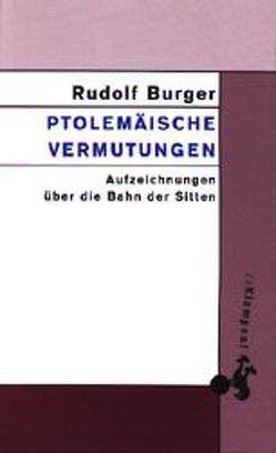 Ptolemäische Vermutungen von Burger,  Rudolf