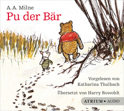 Pu der Bär – Hörbuch von Milne,  Alan Alexander, Rowohlt,  Harry, Thalbach,  Katharina