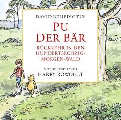 Pu der Bär – Rückkehr in den Hundertsechzig-Morgen-Wald von Benedictus,  David