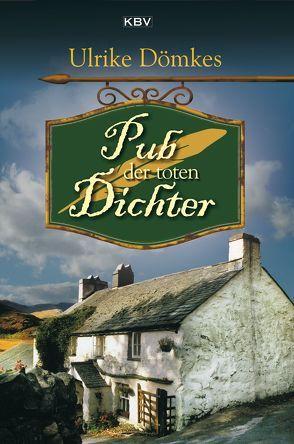 Pub der toten Dichter von Dömkes,  Ulrike