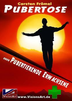 Pubertose von Frömel,  Carsten