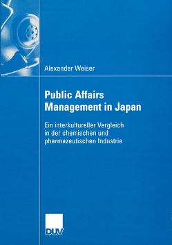 Public Affairs Management in Japan von Weiser,  Alexander