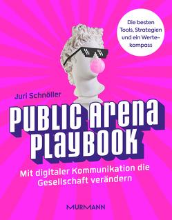 Public Arena Playbook von Schnöller,  Juri
