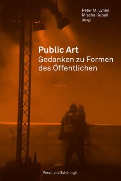 Public Art von Kuball,  Mischa, Lynen,  Peter M.