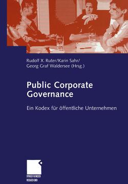 Public Corporate Governance von Graf Waldersee,  Georg, Ruter,  Rudolf, Sahr,  Karin