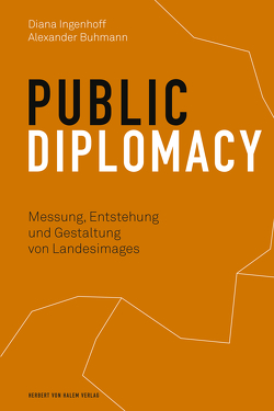Public Diplomacy von Buhmann,  Alexander, Ingenhoff,  Diana