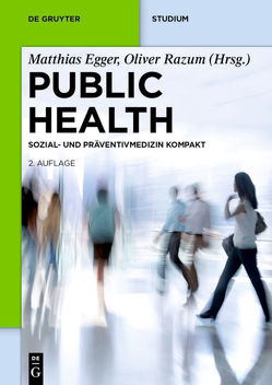 Public Health von Egger,  Matthias, Razum,  Oliver