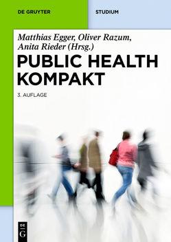 Public Health Kompakt von Egger,  Matthias, Razum,  Oliver, Rieder,  Anita