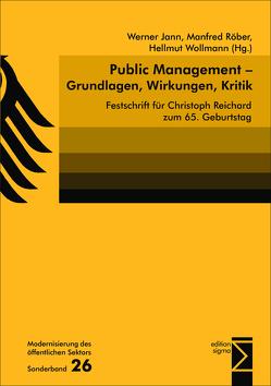Public Management – Grundlagen, Wirkungen, Kritik von Jann,  Werner, Röber,  Manfred, Wollmann,  Hellmut