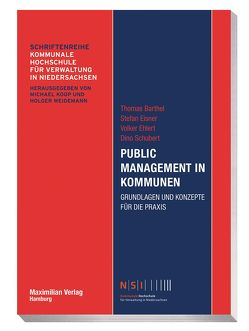 Public Management in Kommunen von Barthel,  Thomas, Ehlert,  Volker, Eisner,  Stefan, Schubert,  Dino