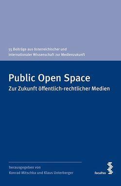 Public Open Space von Mitschka,  Konrad, Unterberger,  Klaus