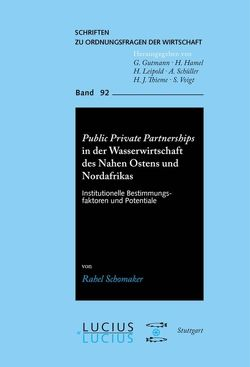 Public Private Partnerships in der Wasserwirtschaft des Nahen Ostens und Nordafrikas von Schomaker,  Rahel