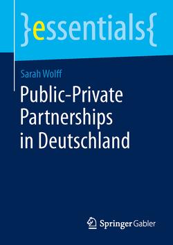 Public-Private Partnerships in Deutschland von Wolff,  Sarah