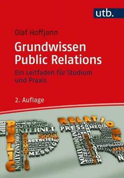 Grundwissen Public Relations von Hoffjann,  Olaf